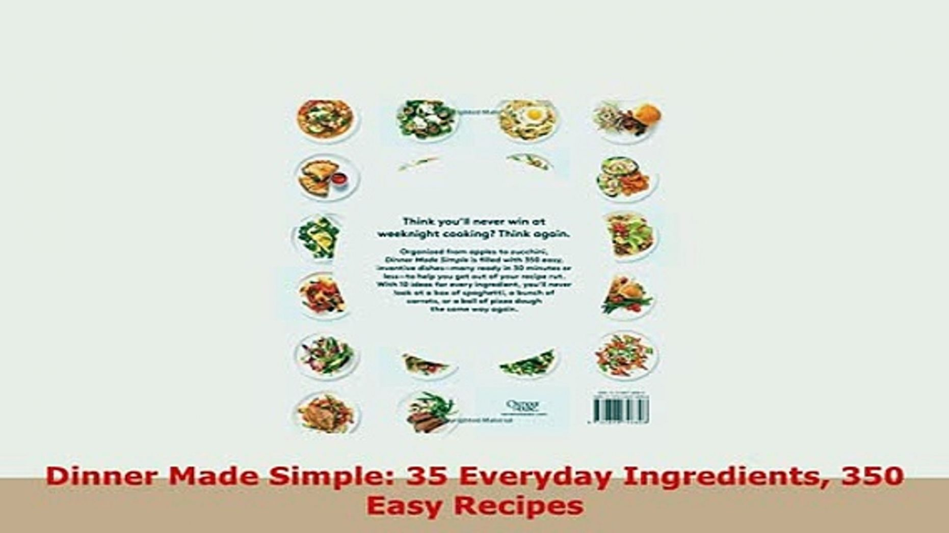Download Dinner Made Simple 10 Everyday Ingredients 100 Easy Recipes PDF  Online - Easy Recipes Everyday Ingredients