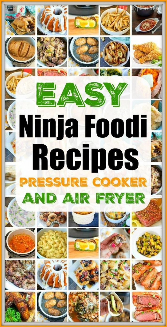 Easy Ninja Foodi Recipes you'll love right here, plus how to use ...