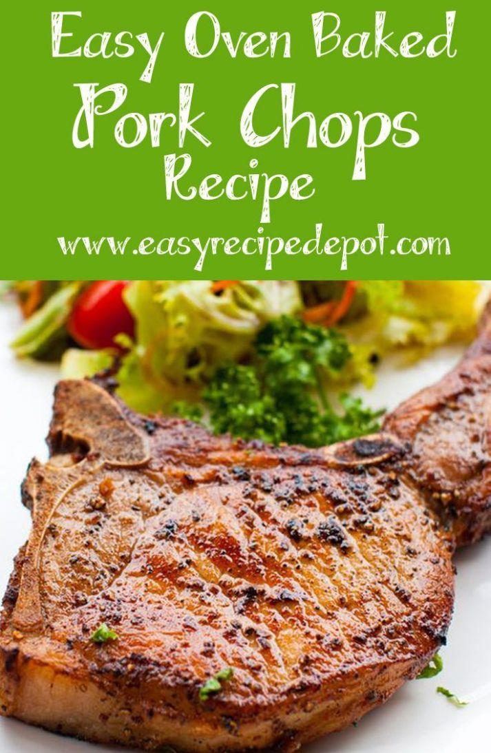 Easy Oven Baked Pork Chops (bone in) - Pork Recipes Quick And Easy