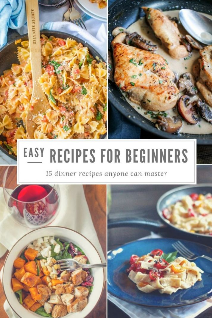 Easy Recipes for Beginners | Easy recipes for beginners, Easy ...