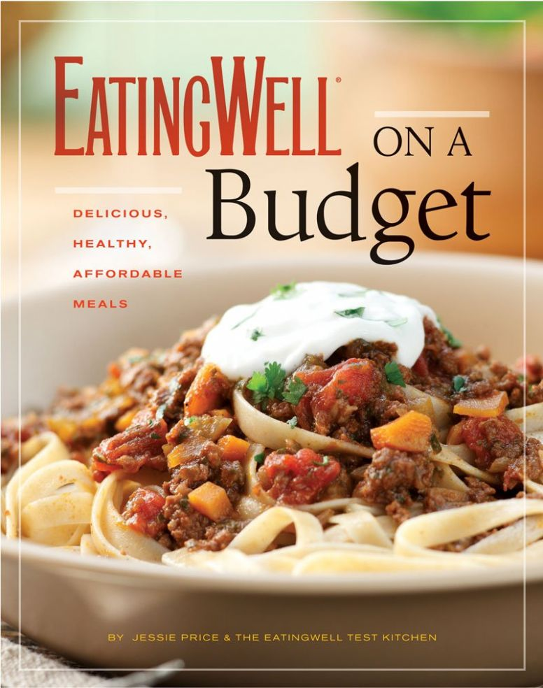 Eatingwell on a Budget: Price, Jessie, The Editors of EatingWell ..