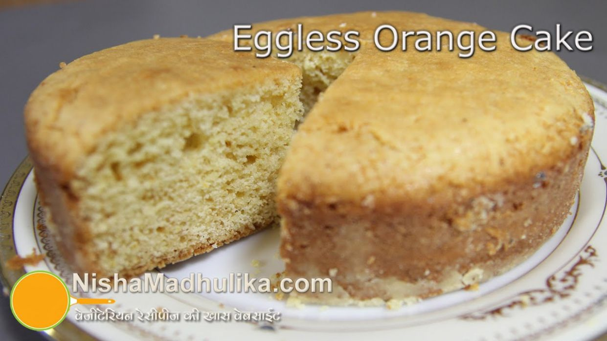 Eggless Orange Cake - Eggless Cake Recipes