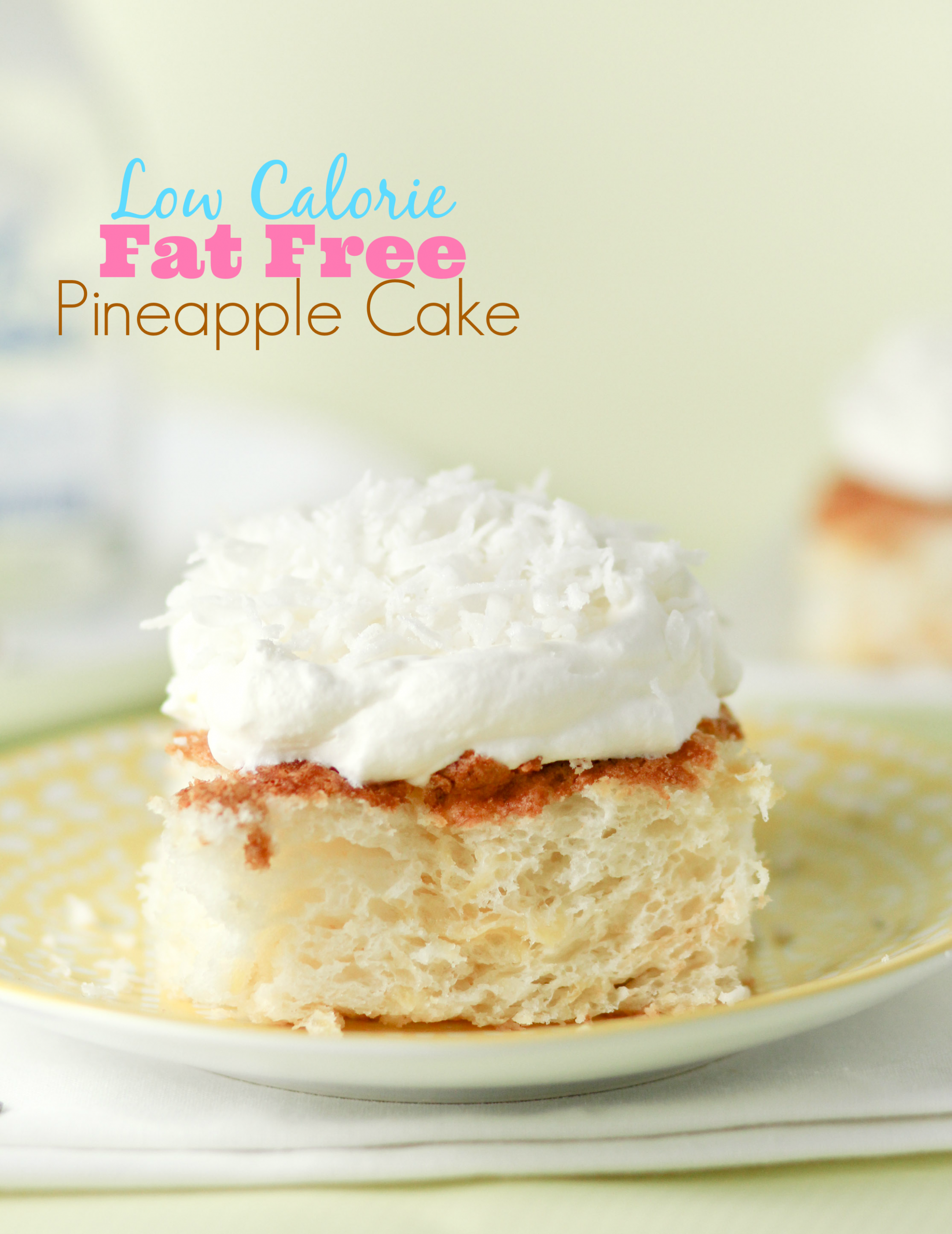 Fat Free, Low Calorie Pineapple Cake!! - Cake Recipes Low Calorie