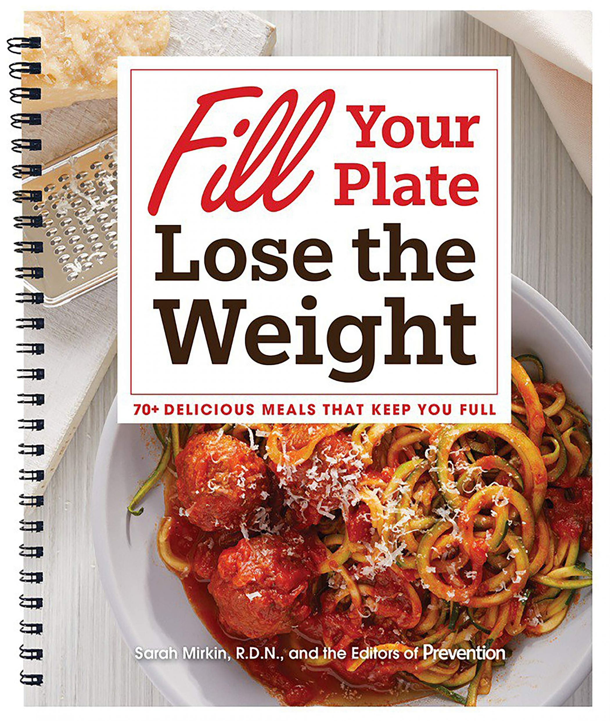Fill Your Plate Lose the Weight: 12+ Delicious Meals that Keep You ...