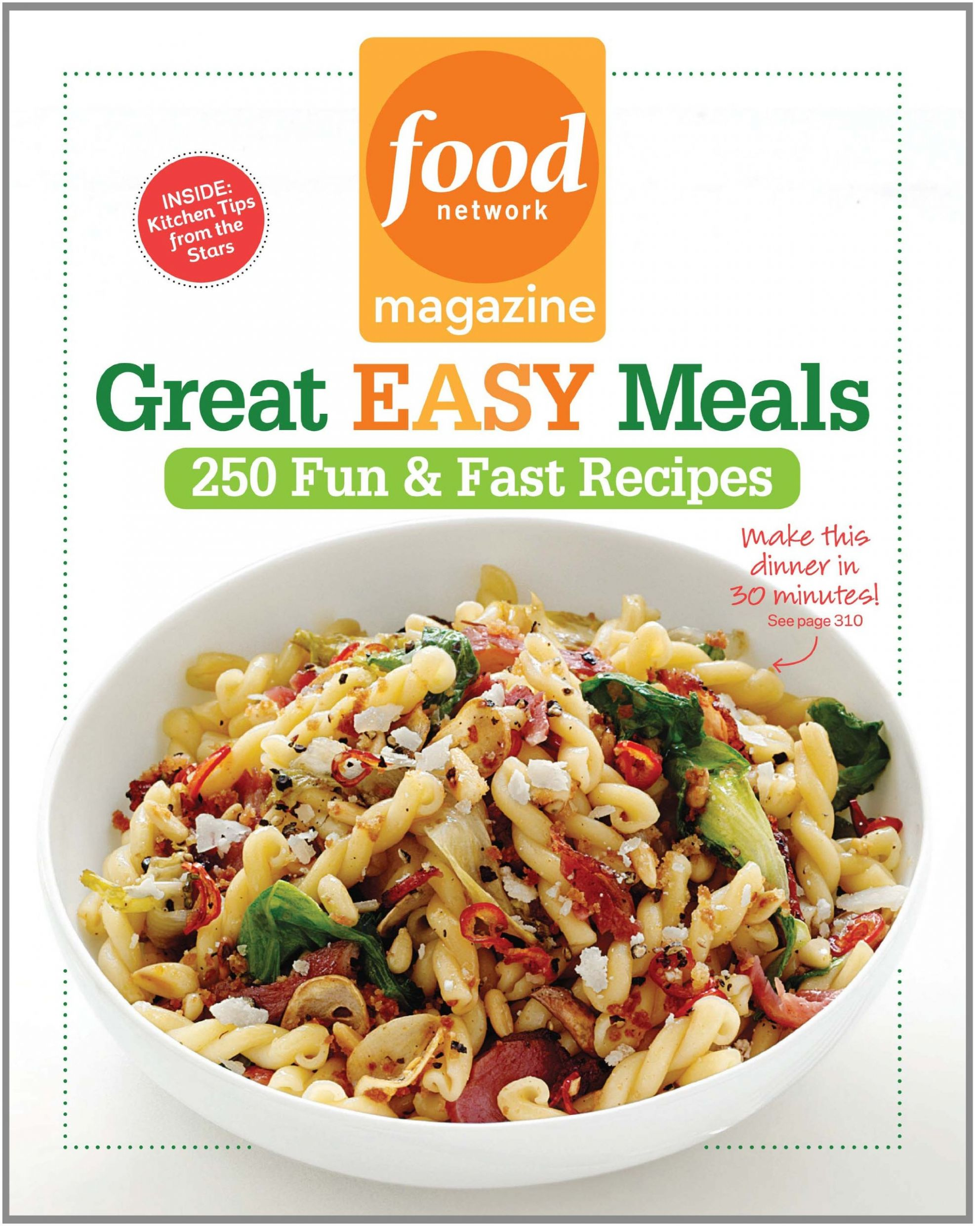 Food Network Magazine Great Easy Meals: 8 Fun & Fast Recipes ..