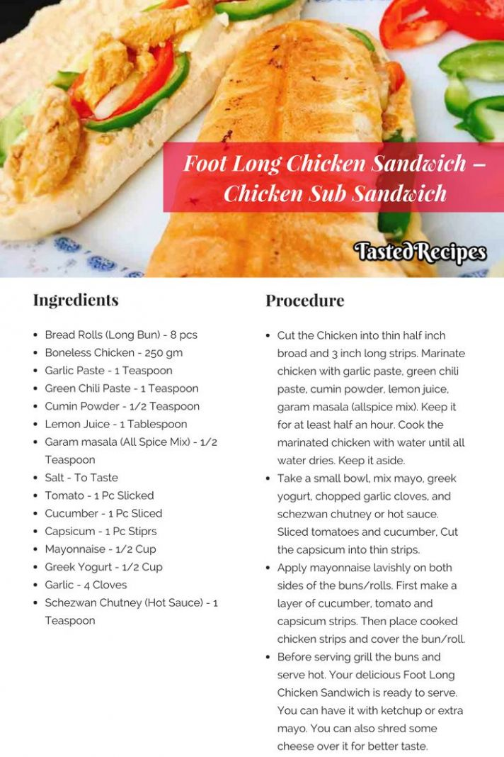 Foot Long Chicken Sandwich – Chicken Sub Sandwich - Sandwich Recipes With Ingredients And Procedure