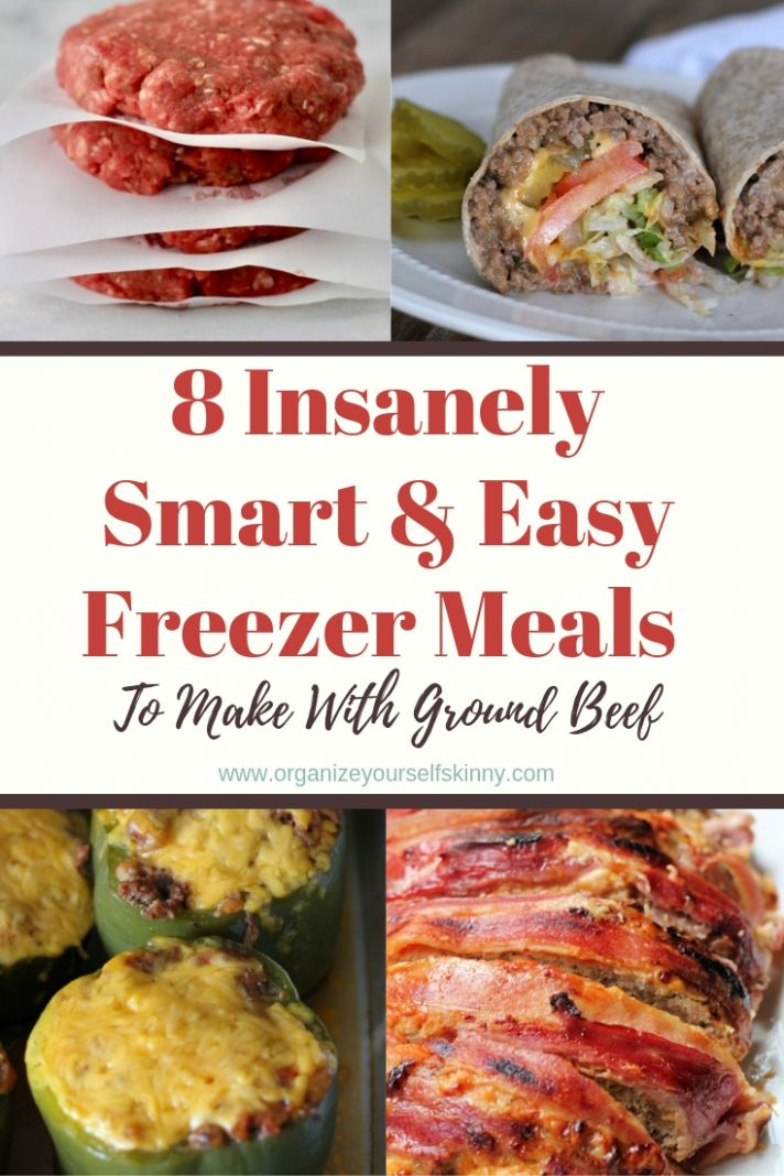 Freezer Meals To Make With Ground Beef - Organize Yourself Skinny - Ground Beef Recipes You Can Freeze