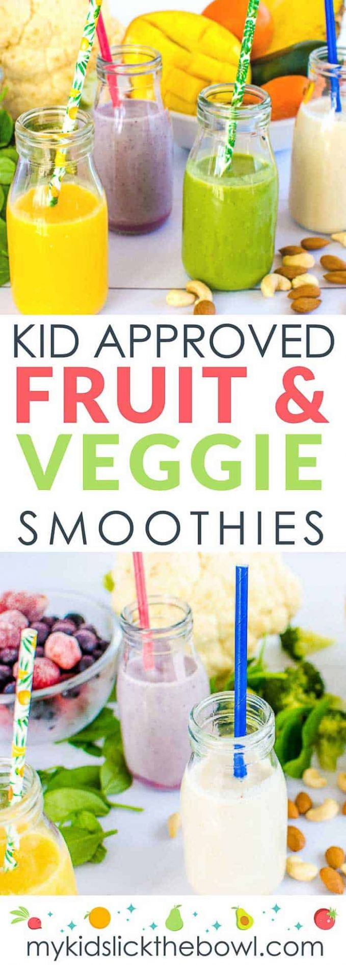 Fruit and Veggie Smoothies For Kids | My Kids Lick The Bowl
