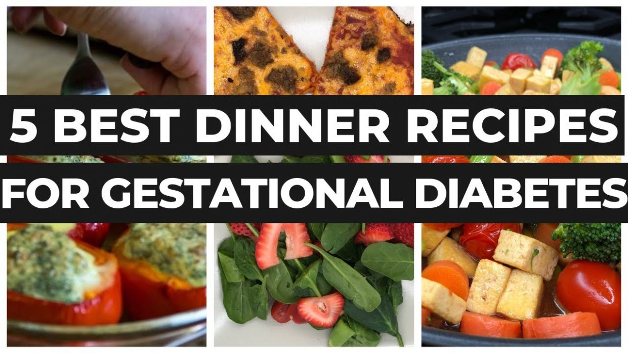Gestational Diabetes Recipes Dinner + Meal Plan For Good Blood Sugar Levels  By A Dietitian - Dinner Recipes Gestational Diabetes