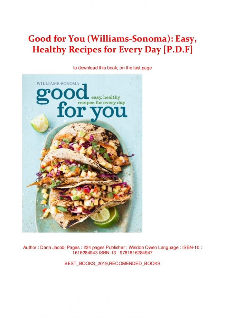 Good for You (Williams-Sonoma): Easy, Healthy Recipes for Every Day [… - Healthy Recipes Pdf