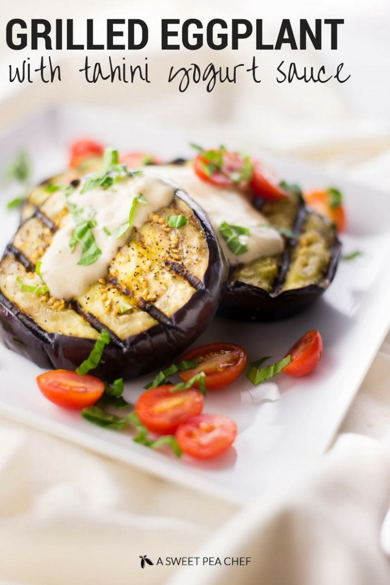 Grilled Eggplant With Tahini Yogurt Sauce - Summer Recipes Eggplant