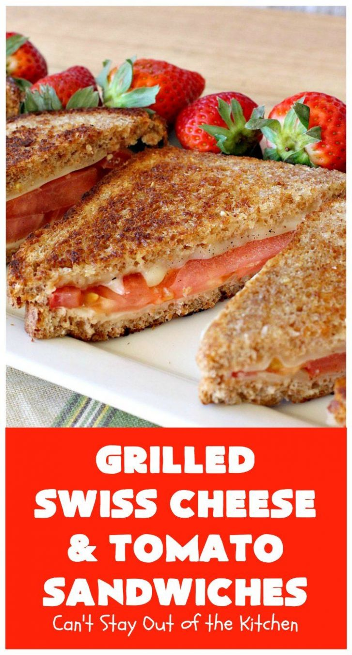 Grilled Swiss Cheese and Tomato Sandwiches - Sandwich Recipes On Pinterest