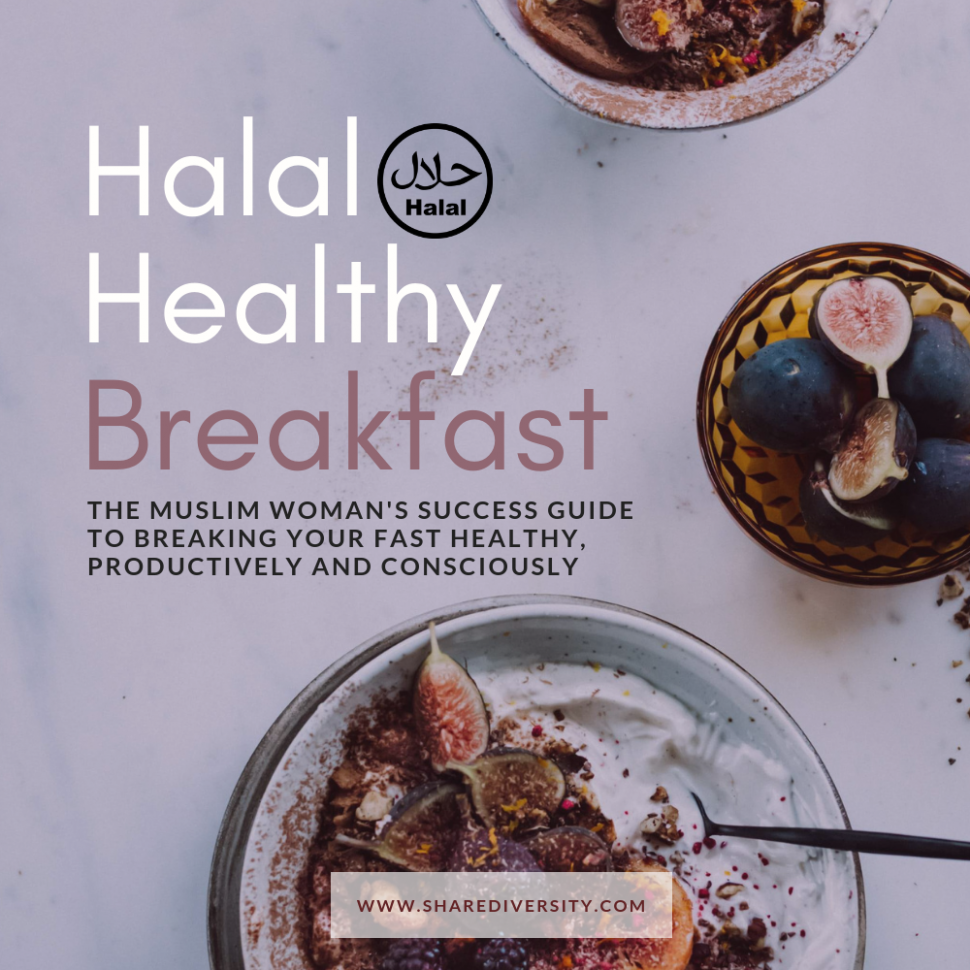 Halal Healthy Recipes - Breakfast Edition - by Shared Diversity