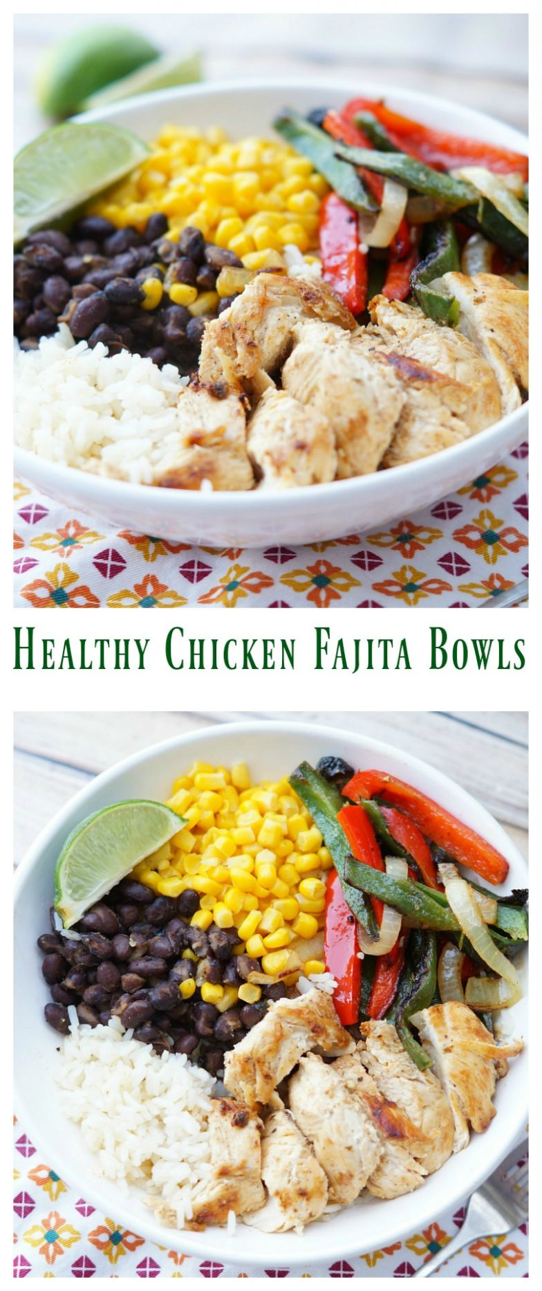 Healthy Chicken Fajita Bowls - Healthy Chicken Recipes