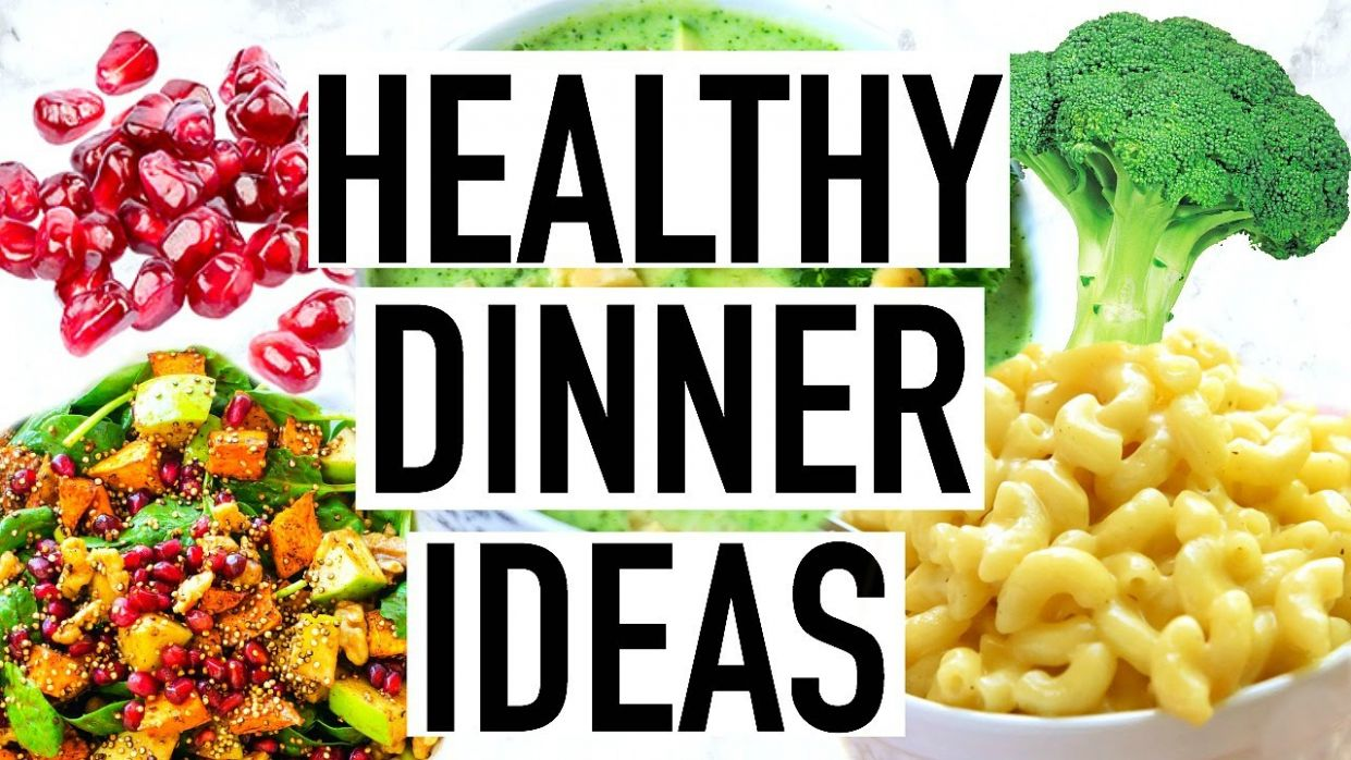 HEALTHY DINNER IDEAS! Quick and Easy Healthy Dinner Recipes! - Food Recipes Youtube