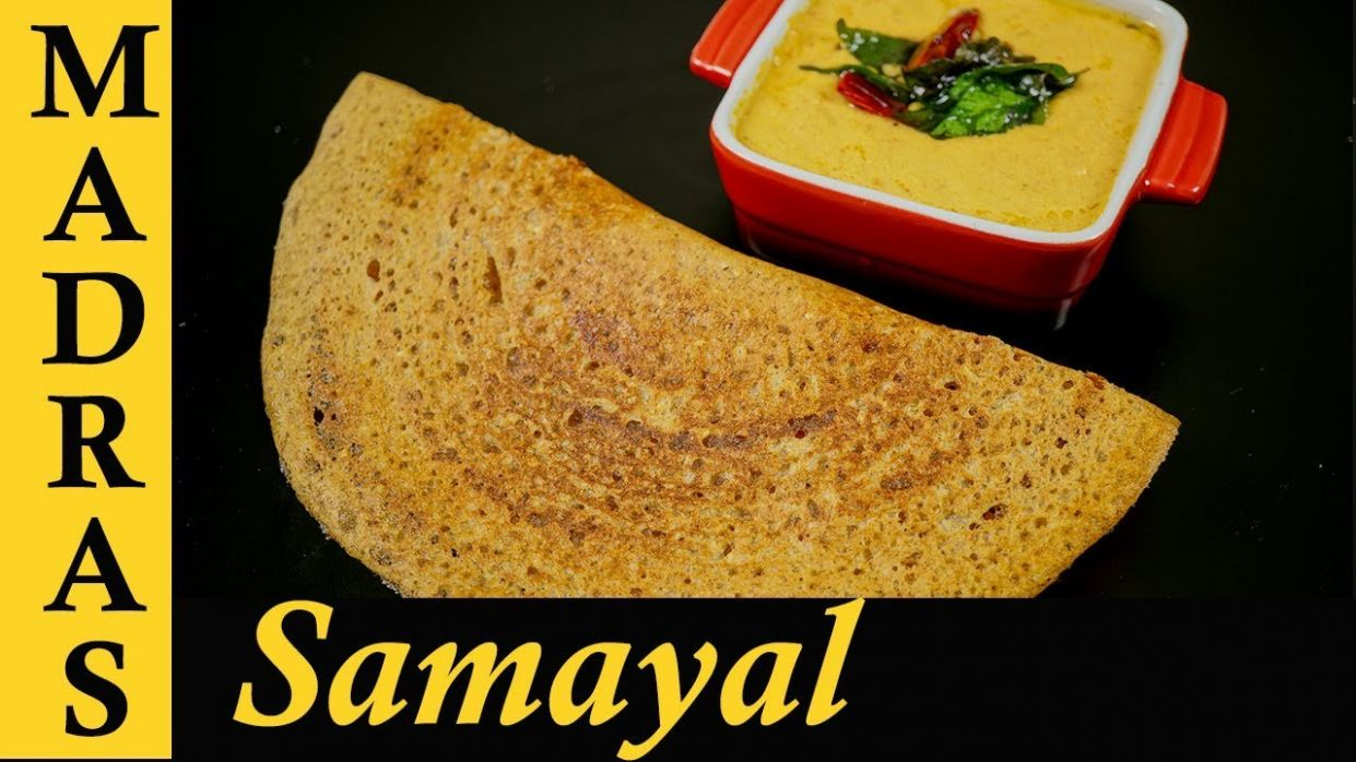 Healthy Dosa Recipe in Tamil | Paruppu Dosa Recipe in Tamil | Dosai and Red  Coconut Chutney in Tamil - Dinner Recipes Madras Samayal