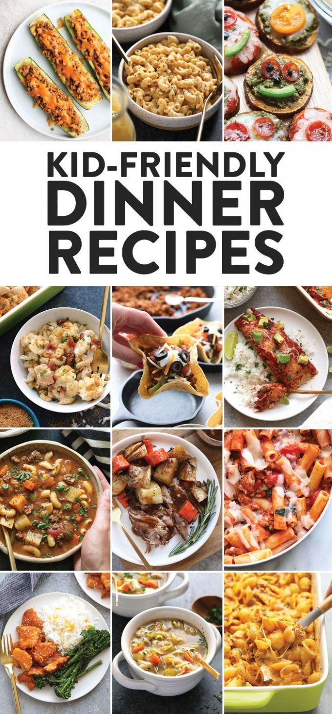 Healthy Kid Friendly Dinner Recipes (9+ Recipes) - Fit Foodie Finds - Food Recipes For Kids