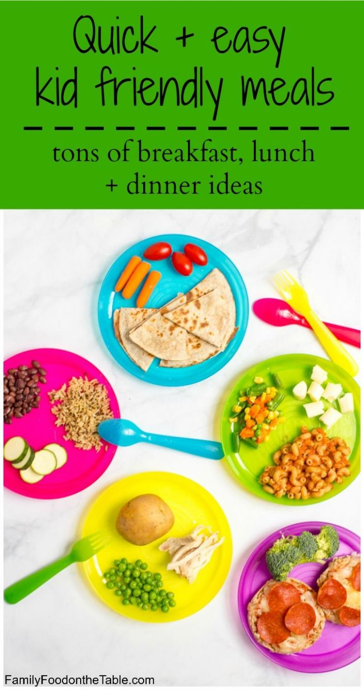 Healthy, quick kid friendly meals | Kid friendly meals, Healthy ..