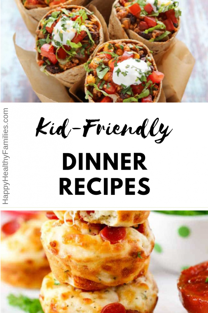 Healthy Summer Dinner Recipes for Kids (That They Will Actually ...