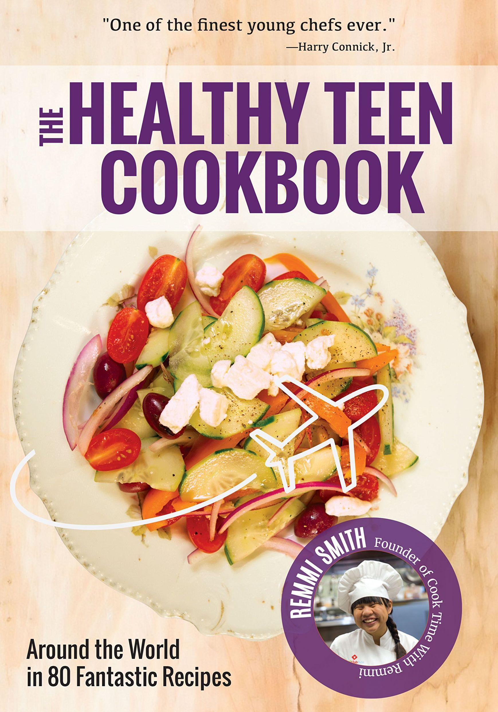 Healthy Teen Cookbook: Around the World in 9 Fantastic Recipes ...