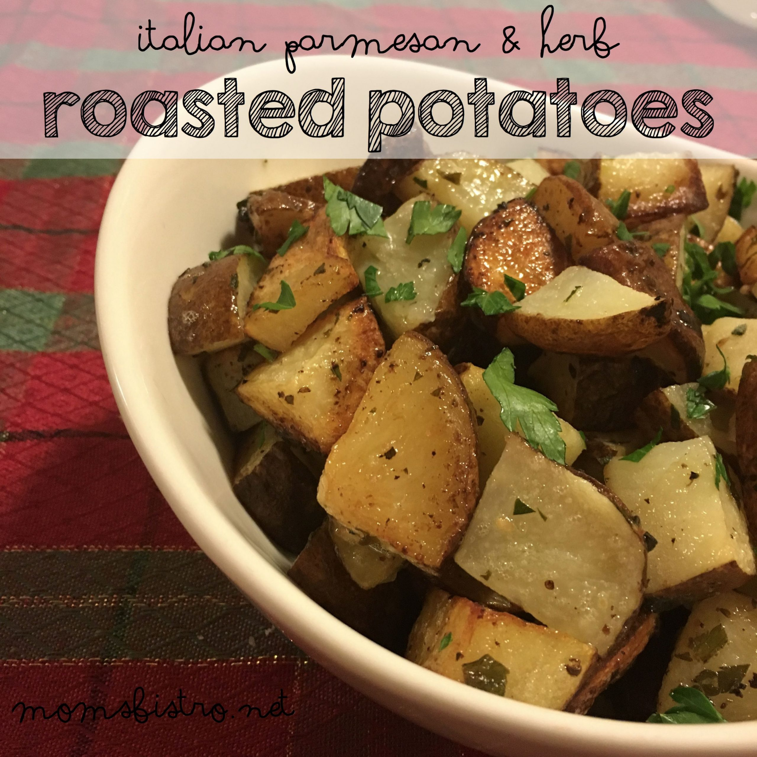 herb roasted potatoes recipe italian parmesan moms bistro easy kid ...