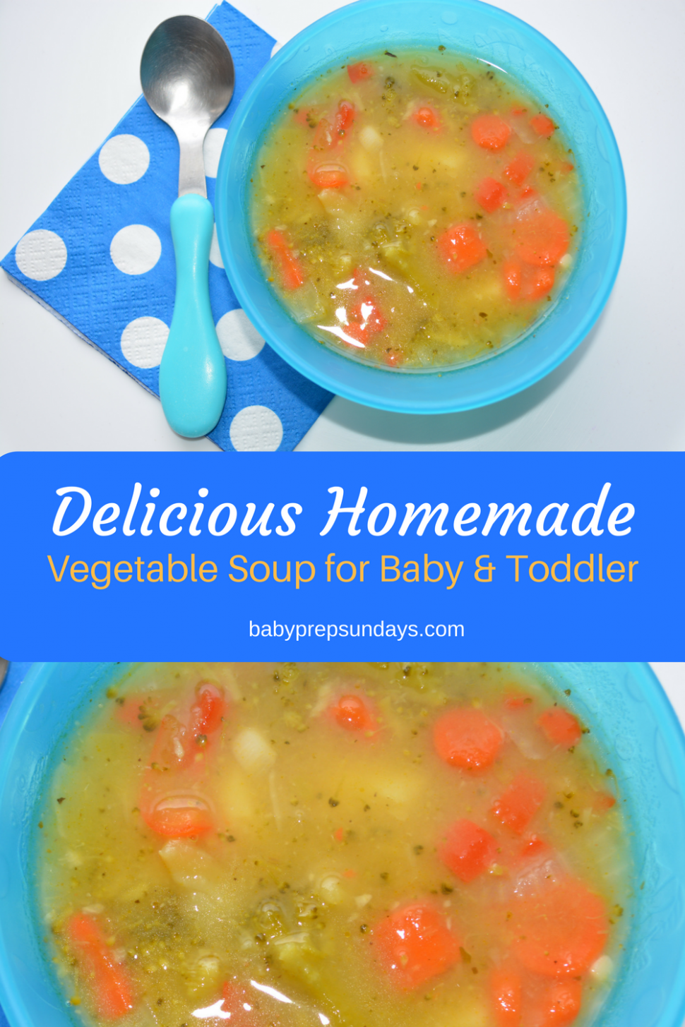 Homemade baby and toddler food - vegetable soup (12) | Baby soup ..