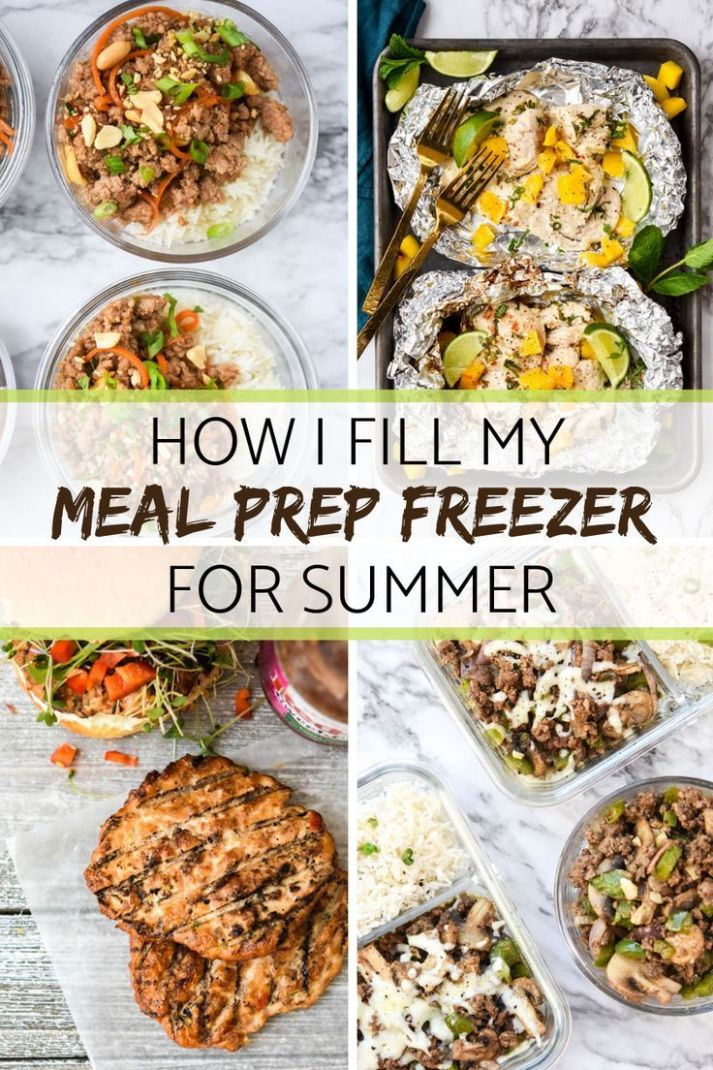 How I fill my Meal Prep Freezer for Summer   Healthy meal prep ...