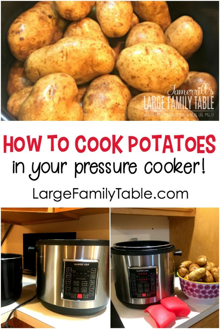 How to Cook Potatoes in the Electric Pressure Cooker | Large ...