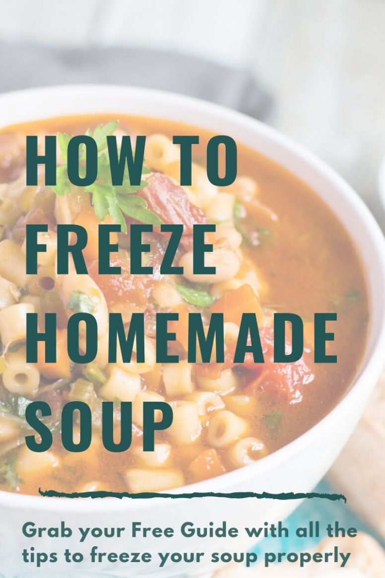 How To Freeze Soup The Easy Way - Recipes Soup To Freeze