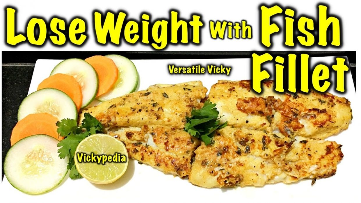 How to Lose Weight Fast | Healthy Fish Recipe for Weight Loss | Basa Fish  Fillet - Weight Loss Fish Recipes