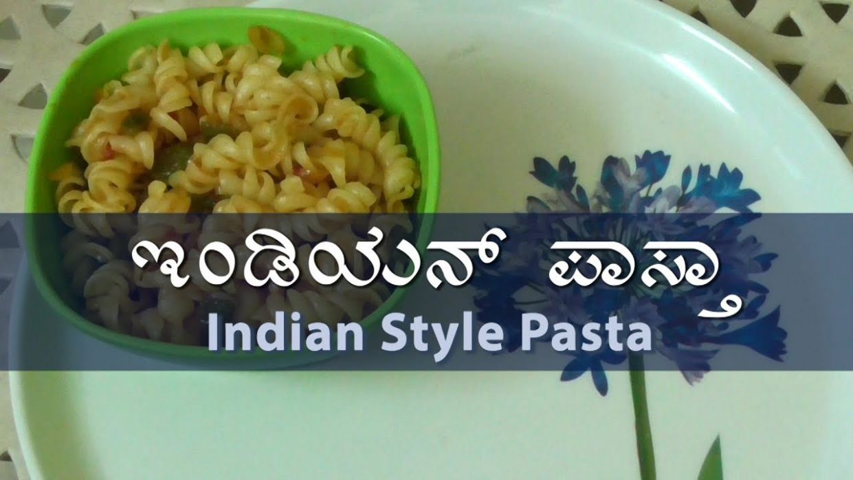 Indian Style pasta( Veg Pasta)- Kannada Recipe - Pasta Recipes Kannada