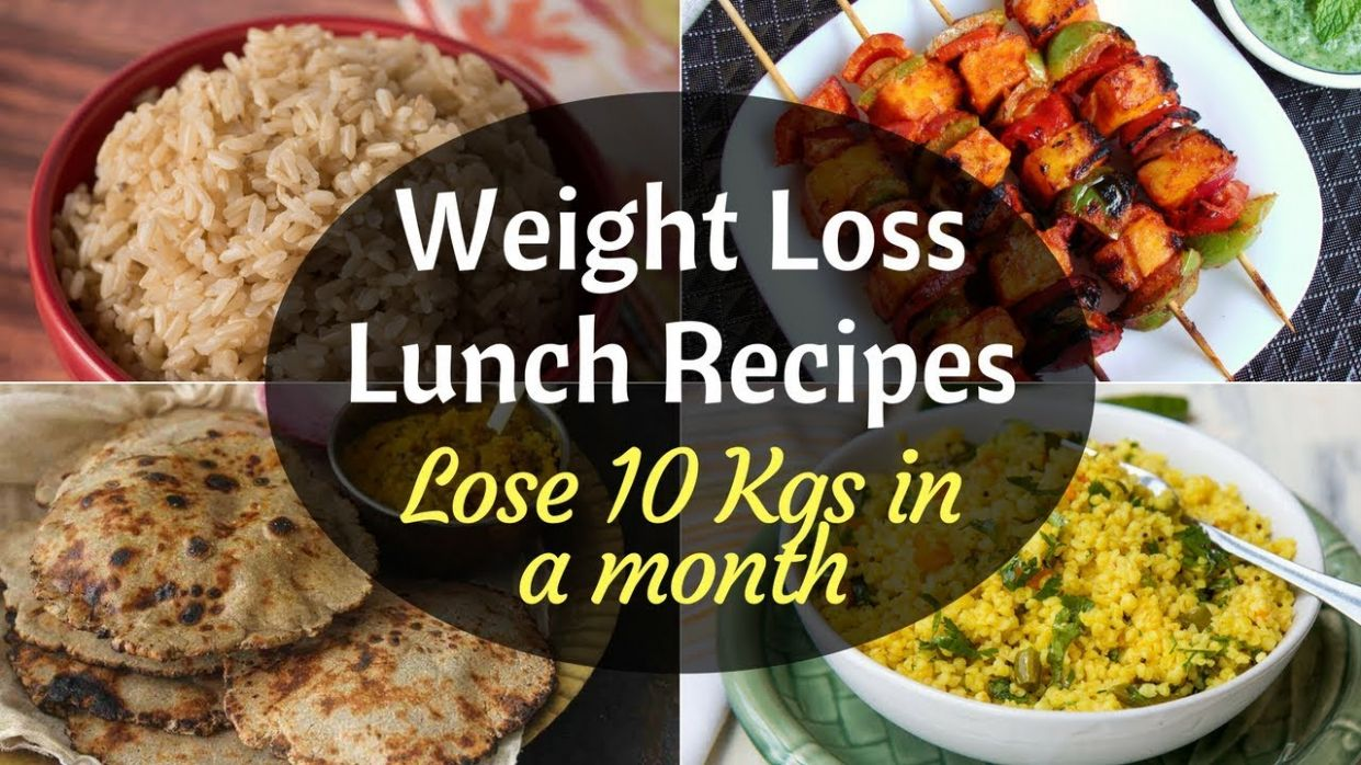 Indian Weight Loss Lunch Recipes| How to lose weight fast | Indian Weight  Loss Lunch Recipes - Indian Recipes For Weight Loss Meals