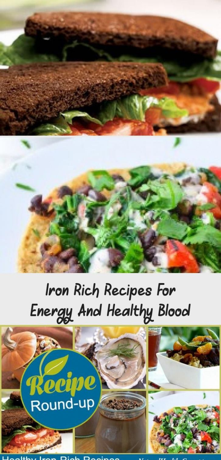 Iron Rich Recipes For Energy And Healthy Blood | Healthy, Healthy ..