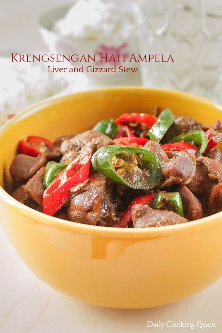 Krengsengan Hati Ampela - Liver and Gizzard Stew - Recipes Chicken Gizzards