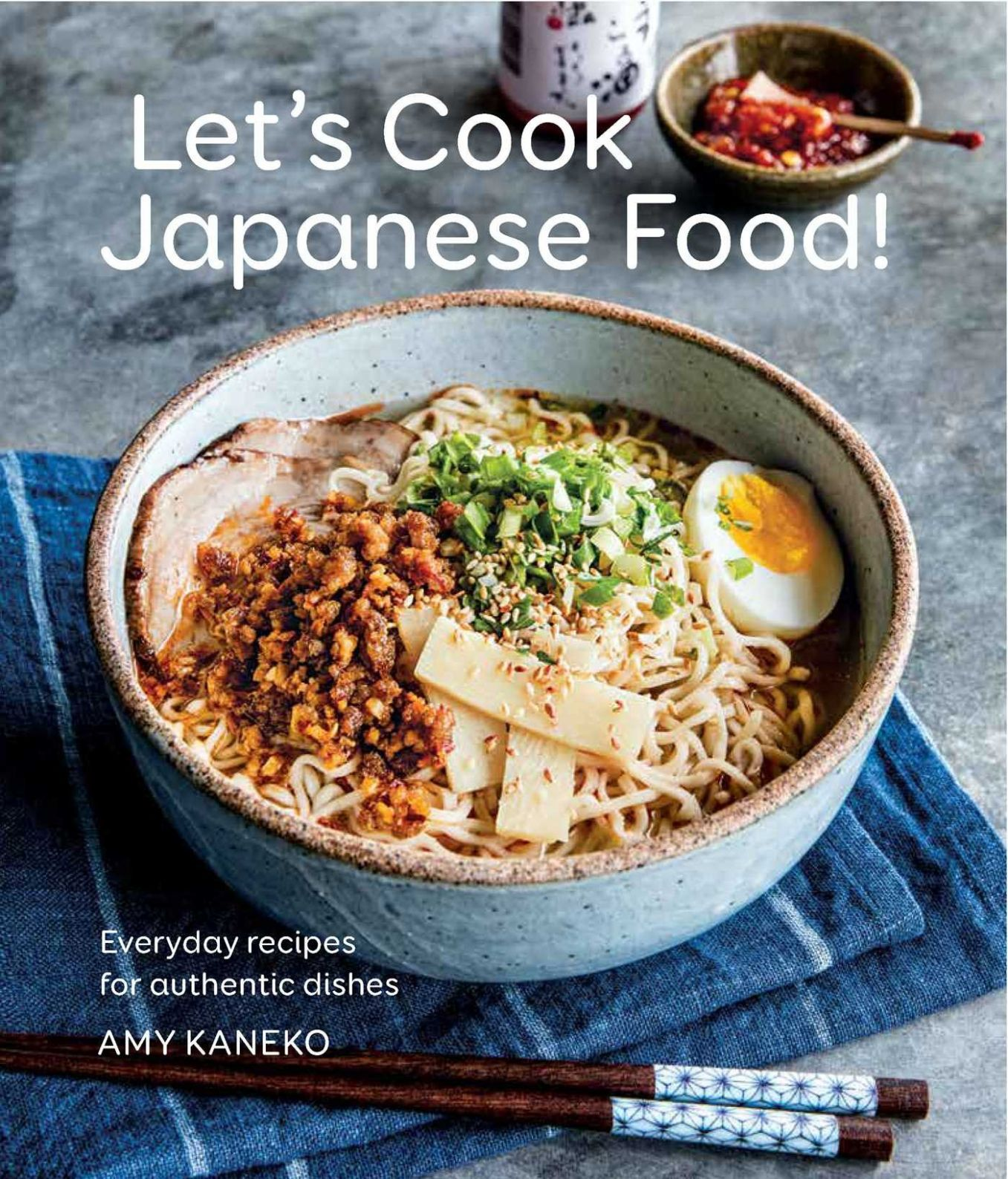 Let's Cook Japanese Food!: Everyday Recipes for Authentic Dishes ...