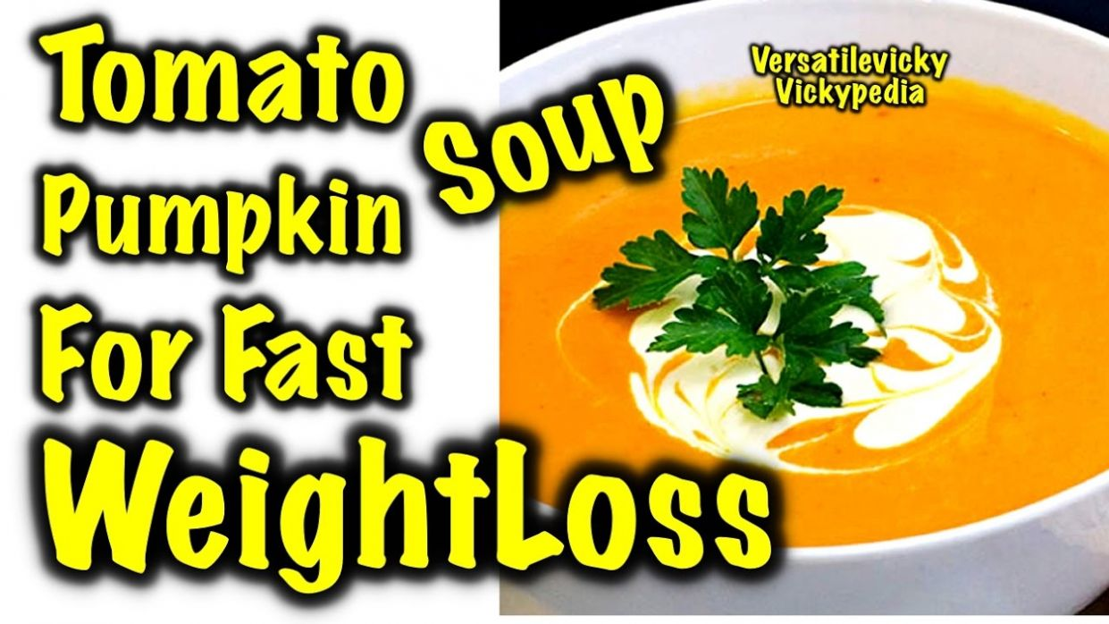 Lose Weight Fast with Weight Loss MAGIC Diet Soup Fat Burning Soup Tomato  Pumpkin Soup Recipe - Recipe For Weight Loss Magic Soup