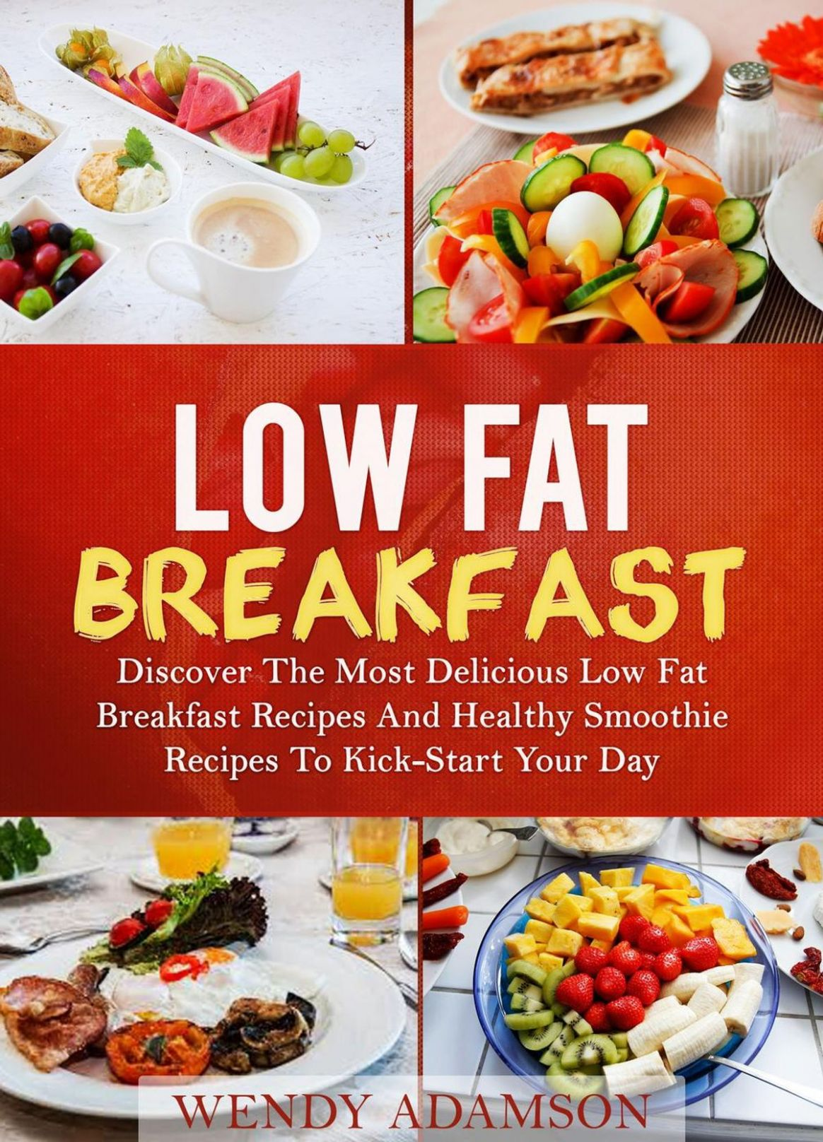 Low Fat Breakfast: Discover The Most Delicious Low Fat Breakfast ...