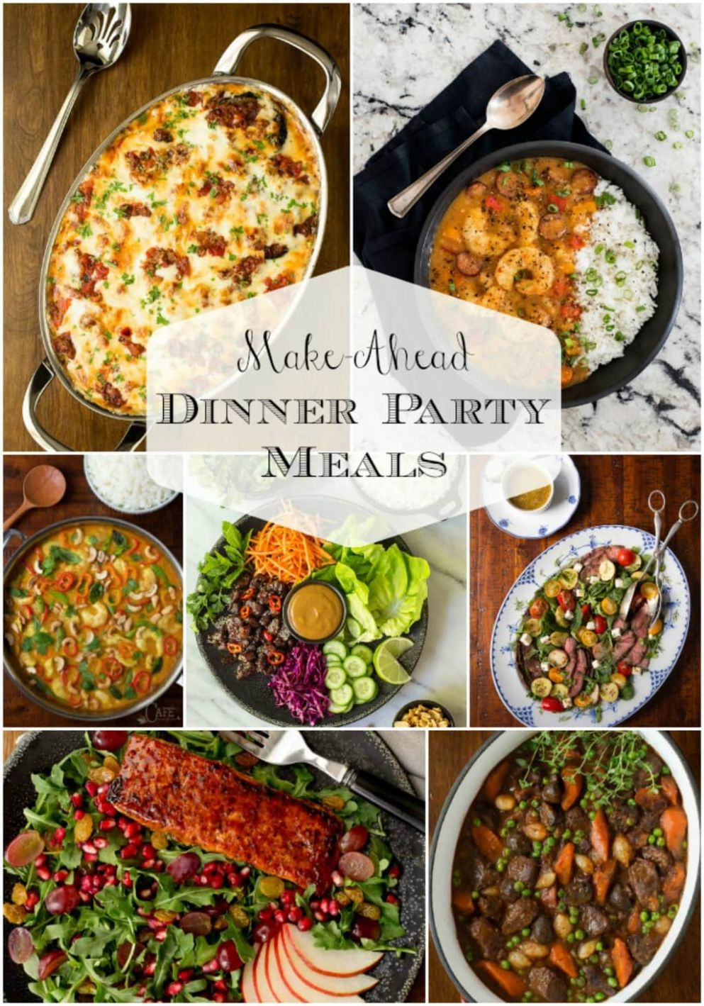 Make Ahead Dinner Party Meals | The Café Sucre Farine - Easy Recipes Entertaining