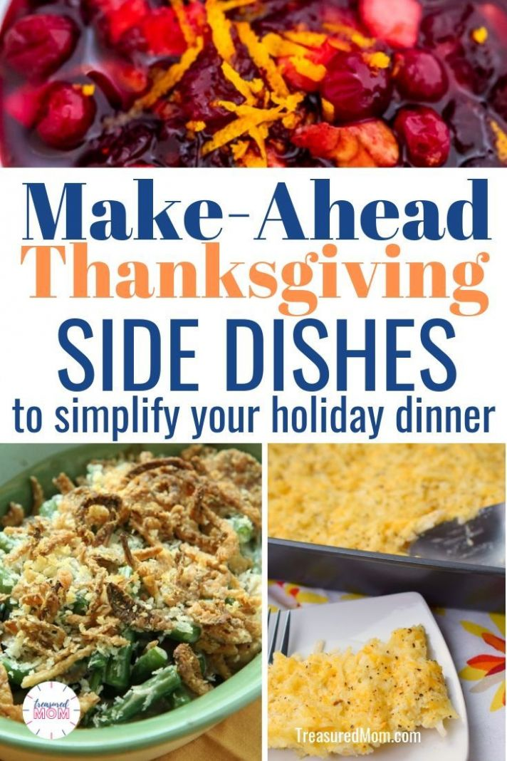Make-Ahead Side Dishes to Simplify Your Thanksgiving Dinner ..