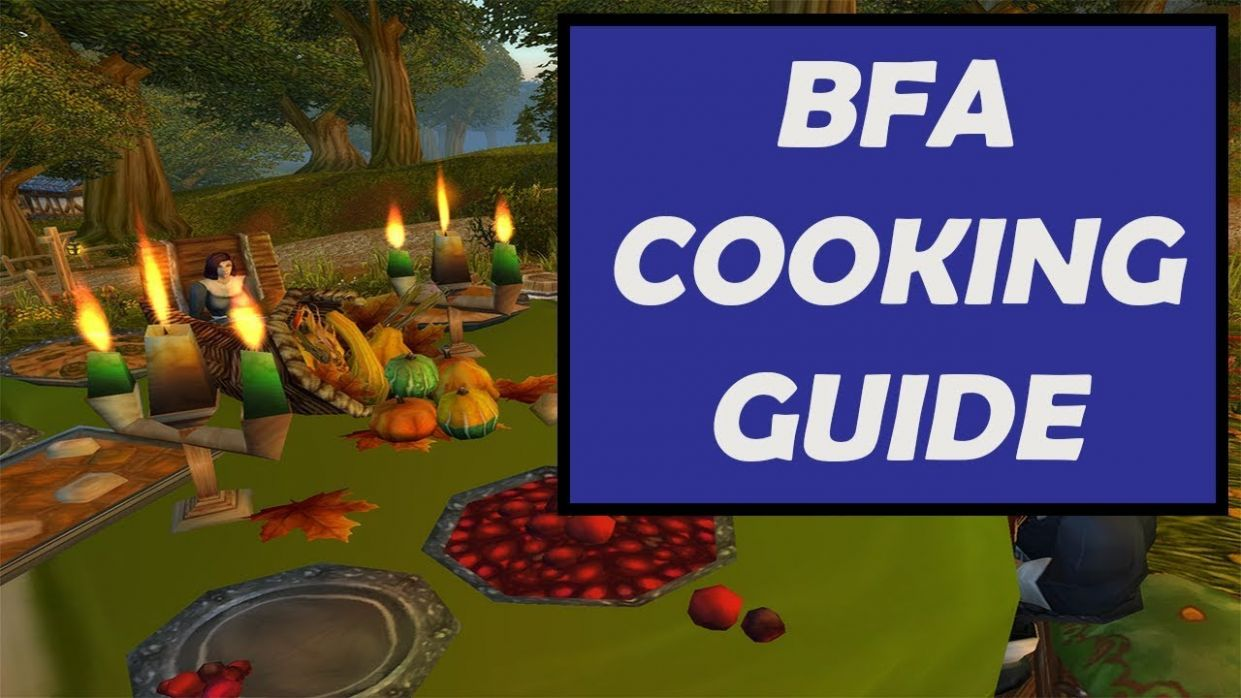 Make Gold with Cooking in Battle for Azeroth | BFA Profession Guide - Cooking Recipes Bfa