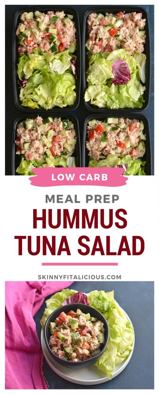 Meal Prep Hummus Tuna Salad Low Carb, GF, Low Cal - Skinny ...