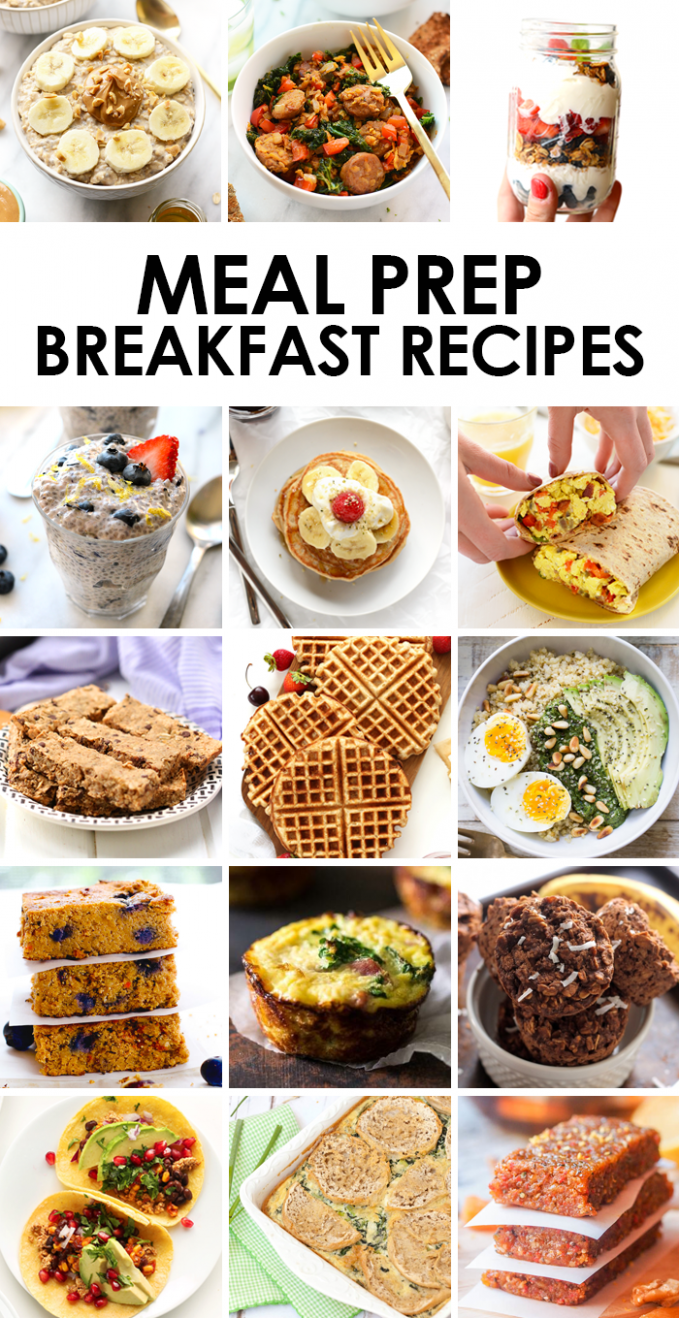 Meal Prep Recipes: Breakfast - Fit Foodie Finds - Breakfast Recipes Meal Prep