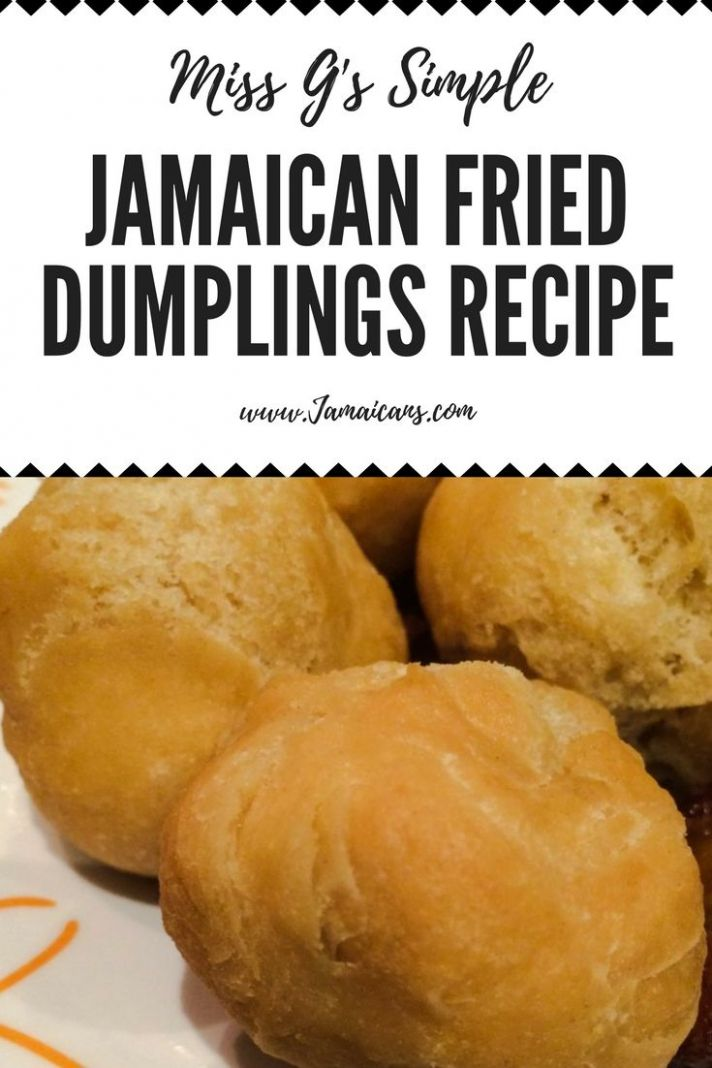 Miss G's Simple Jamaican Fried Dumplings Recipe - Johnny Cakes ...