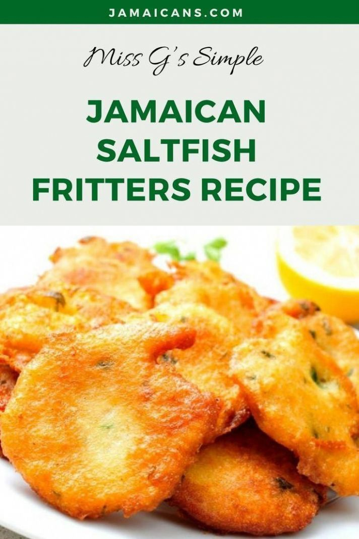 Miss G's Simple Jamaican Saltfish Fritters Recipe | Jamaican ...