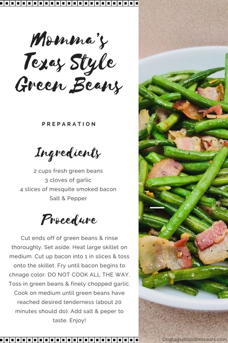 Momma's Texas Style Green Beans | Green beans, Yummy side dish