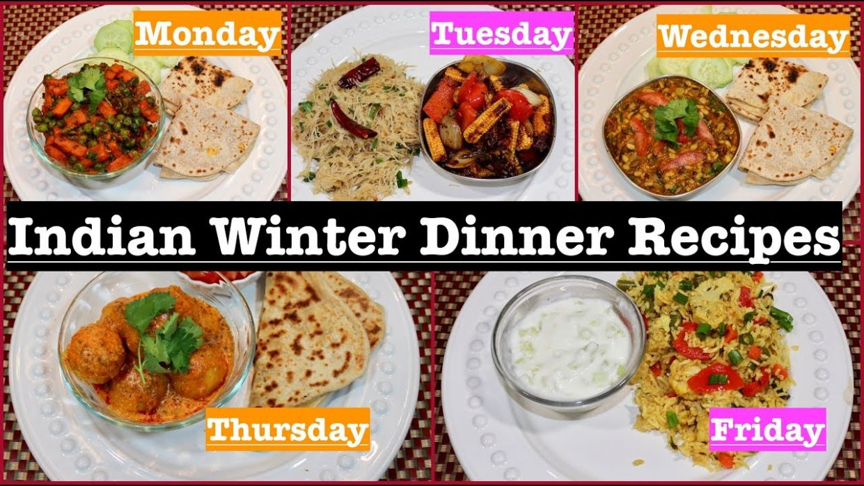 Monday To Friday Winter Indian Dinner Recipes | Winter Dinner Ideas |  Simple Living Wise Thinking - Recipes Dinner Winter