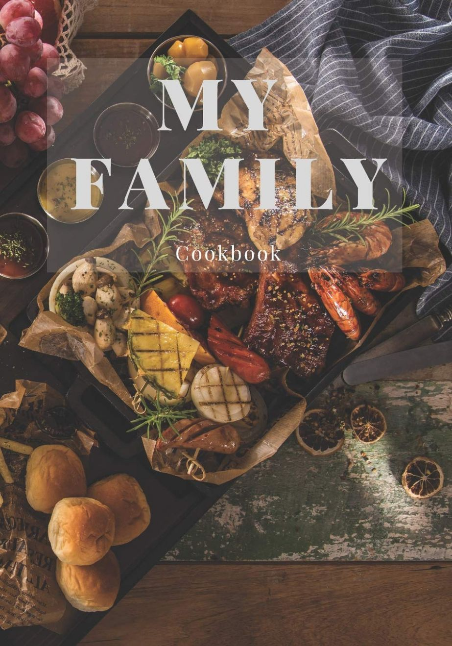 My Family Cookbook: Blank Recipe Journal & Food Book to Write In ...