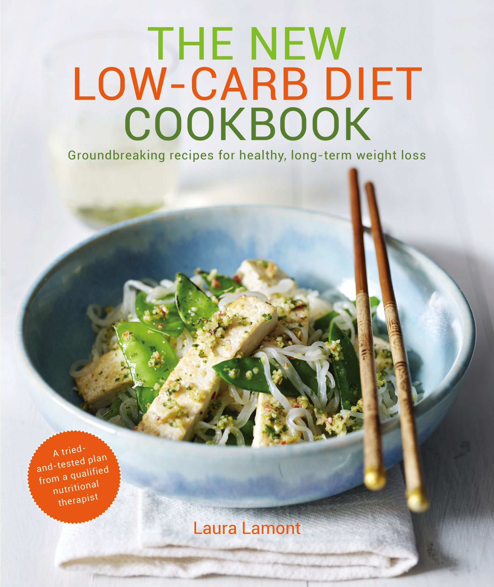 New Low-Carb Diet Cookbook: High Protein, Good Fats, Healthy Low ..