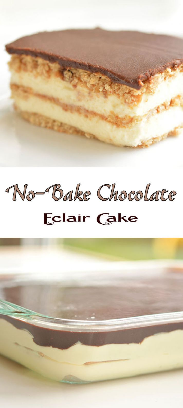 No-Bake Chocolate Eclair Cake - Recipe Chocolate Eclair Cake