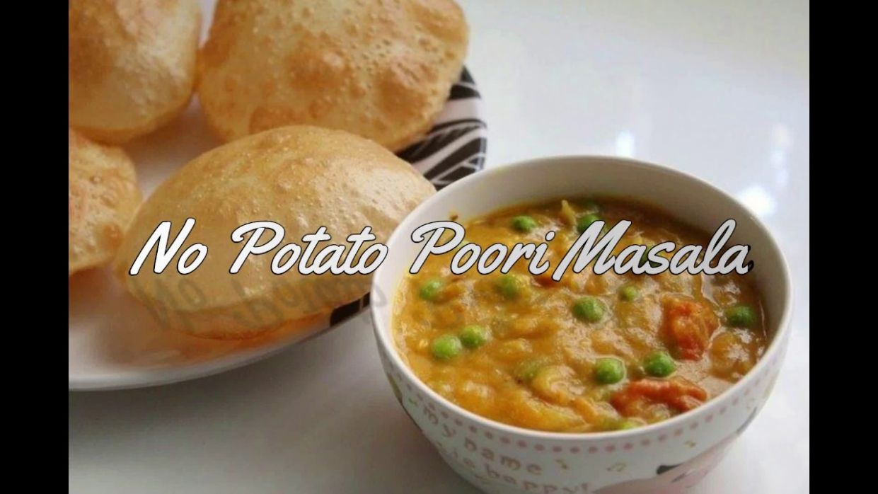 No Potato Poori Masala Recipe - Potato Recipes Yummy Tummy